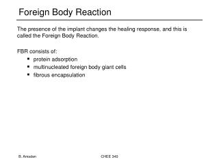 Foreign Body Reaction