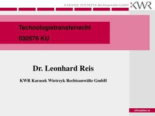 Dr. Leonhard Reis KWR Karasek Wietrzyk Rechtsanwälte GmbH