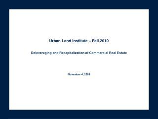 Urban Land Institute – Fall 2010