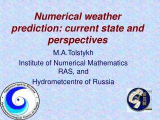 Numerical weather prediction: current state and perspectives