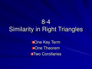 8-4 Similarity in Right Triangles