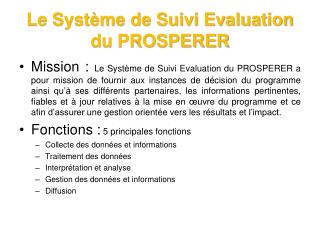 Le Système de Suivi Evaluation du PROSPERER