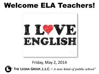 Welcome ELA Teachers!