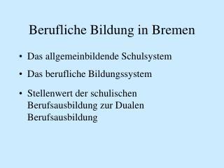 Berufliche Bildung in Bremen