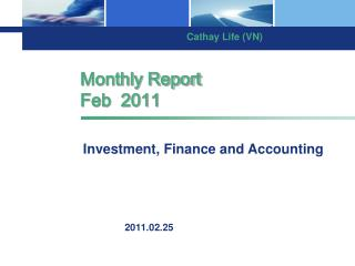 Monthly Report Feb  2011