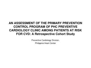 Preventive Cardiology Division, Philippine Heart Center