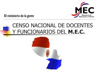CENSO NACIONAL DE DOCENTES Y FUNCIONARIOS DEL  M.E.C.