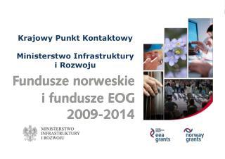 Krajowy Punkt Kontaktowy Ministerstwo Infrastruktury  i Rozwoju