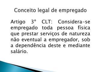 Conceito legal de empregado