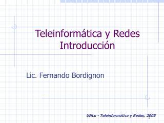 Teleinformática y Redes Introducción