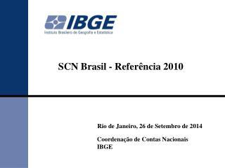 SCN Brasil - Referência  2010