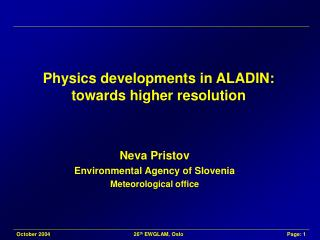 Physics developments in ALADIN: towards higher resolution