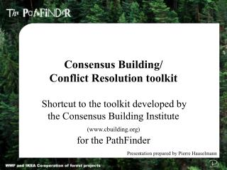 Consensus Building/ Conflict Resolution toolkit
