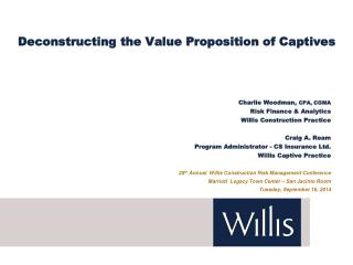 Deconstructing the Value Proposition of Captives