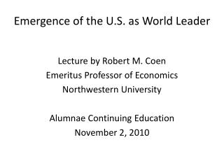 Emergence of the U.S. as World Leader