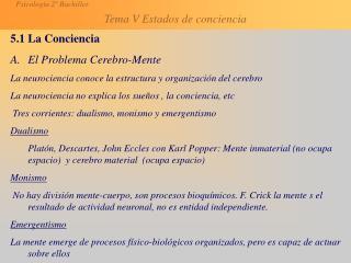 5.1 La Conciencia El Problema Cerebro-Mente