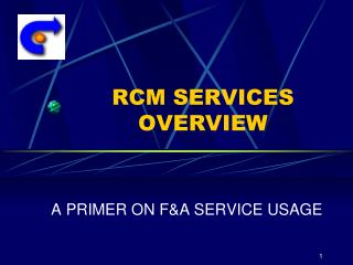 RCM SERVICES OVERVIEW