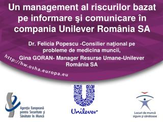 Un management al riscurilor bazat pe informare ?i comunicare �n compania� Unilever Rom � nia SA