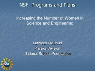 NSF: Programs and Plans