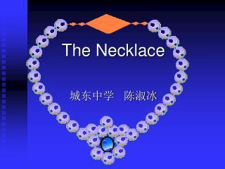 The Necklace 城东中学   陈淑冰