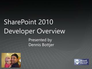 SharePoint 2010  Developer Overview