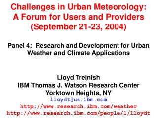 Challenges in Urban Meteorology: A Forum for Users and Providers (September 21-23, 2004)
