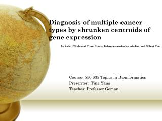 Diagnosis of multiple cancer types by shrunken centroids of gene expression