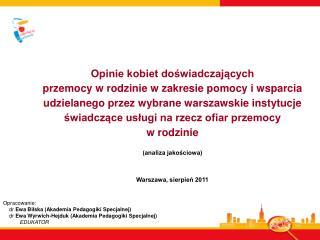 Opracowanie:      dr  Ewa Bilska (Akademia Pedagogiki Specjalnej)
