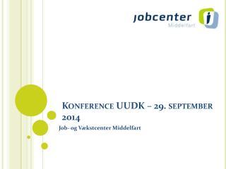 Konference UUDK – 29. september 2014
