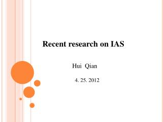 Recent research on IAS