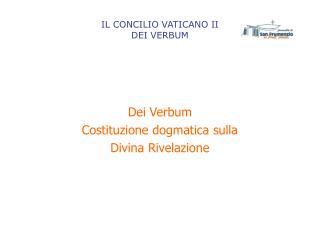 IL CONCILIO VATICANO II DEI VERBUM