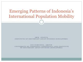 Emerging Patterns of Indonesia's International Population Mobility