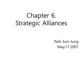 Chapter 6.  Strategic Alliances