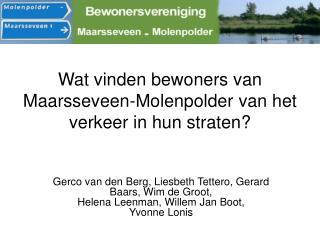 Wat vinden bewoners van Maarsseveen-Molenpolder van het verkeer in hun straten?