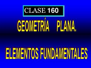 CLASE  160