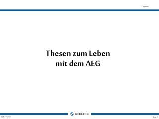 Thesen zum Leben  mit dem AEG