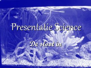 Presentatie Science