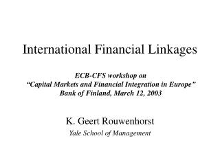 International Financial Linkages
