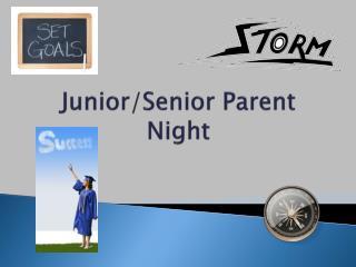 Junior/Senior Parent Night