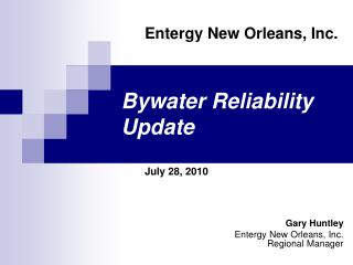 Bywater Reliability Update