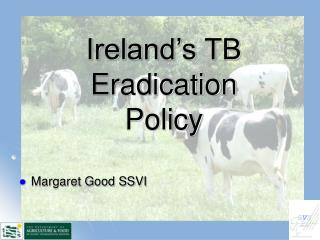 Ireland's TB Eradication  Policy