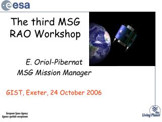 The third MSG RAO Workshop