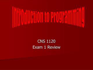 CNS 1120 Exam 1 Review
