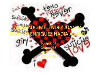 ALVARADO MELENDEZ JUAN M. MARCOS ENRIQUEZ NADIA ANAYELI