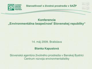 Starostlivosť o životné prostredie v SAŽP