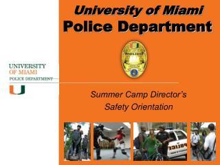 Summer Camp Director�s Safety Orientation