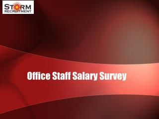 Office Staff Salary Survey