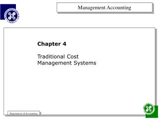 Chapter 4 Traditional Cost   Management Systems