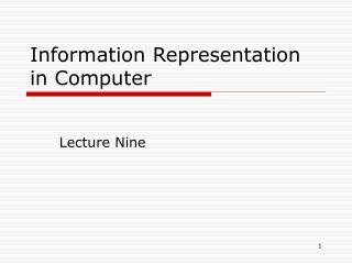 Information Representation in Computer