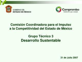 Comisión Coordinadora para el Impulso a la Competitividad del Estado de México Grupo Técnico 3